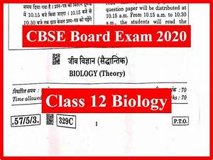 Cbse 12th Biology Question Paper 2020  Download Pdf