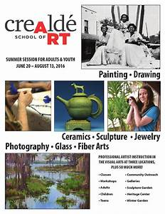 Crealde School Of Art Program Guide  2016 Summer Adult