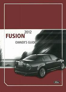 2012 Ford Fusion Owners Manual User Guide Reference