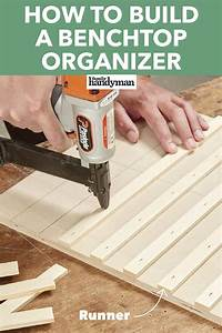 How To Build A Benchtop Organizer  Benchtop  Build