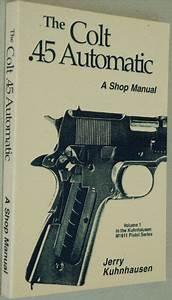 Jerry Kuhnhausen 1911 Shop Manual Pdf
