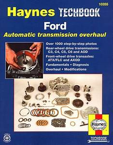 Ford Automatic Transmission Overhaul And Repair Manual