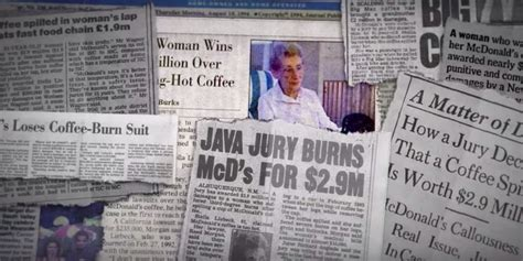 The next burn comes from the media,. What You Don't Know About That McDonald's Coffee Burn Case ...