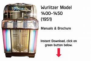 Wurlitzer Model 1400  1450  1951  Manual Jukebox Manual