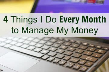Maybe you would like to learn more about one of these? 4 Things I Do Every Month to Manage My Money | Young Adult Money