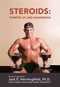 Steroids  Pumped Up And Dangerous Ebook By Ida Walker