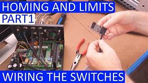 Cnc 3020t  U2013 Homing And Limits  U2013 Wiring It Up Part 1