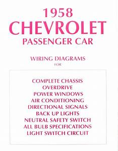 58 Chevy Impala Electrical Wiring Diagram Manual 1958