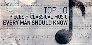 10 Pieces Of Classical Music Everyone Should Know