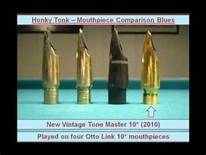 Tenor Saxophone Chart Otto Link 4 X 10 Mouthpiece Comparison Blues Youtube