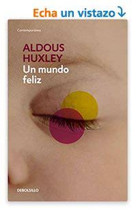 Luisge martin un mundo feliz descargar libros gratis pdf epub. un mundo feliz - aldous huxley pdf online