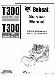 Bobcat T300 Compact Track Loader Service Manual