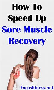 How To Speed Up Sore Muscle Recovery