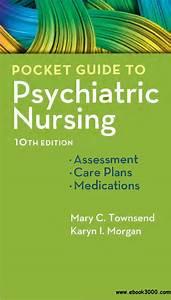 Pocket Guide To Psychiatric Nursing  10th Edition