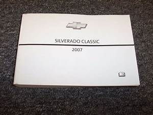 2007 Chevy Silverado Classic Truck Owner Operator Manual