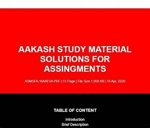 Edition Aakash Study Material Solutions For Assingments