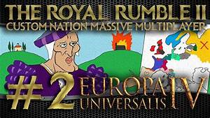 Europa 2 Live : live 2 europa universalis iv custom nation challenge royal rumble ii youtube ~ Watch28wear.com Haus und Dekorationen