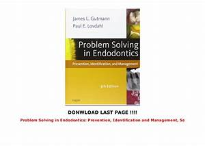 Problem Solving In Endodontics  Prevention  Identification