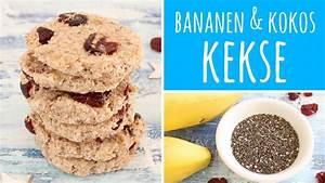 Kokos Kekse Rezept : bananen kokos kekse mit chia samen cranberrys und ~ Watch28wear.com Haus und Dekorationen