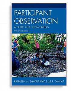 Participant Observation  A Guide For Fieldworkers 2nd