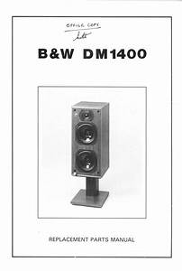 B U0026w Dm-1400 Bowers  U0026 Wilkins   Service Manual
