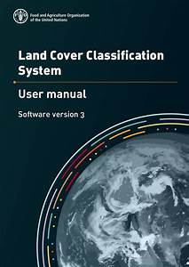 Land Cover Classification  User Manual