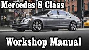 Mercedes S Class Workshop Manual  Ud83d Udc49 Mercedes S Class Repair