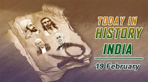 today in history india 19 february today special day in