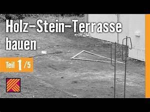 Terrasse Holz Stein : version 2013 holz stein terrasse bauen kapitel 1 terrassenplanung youtube ~ Watch28wear.com Haus und Dekorationen