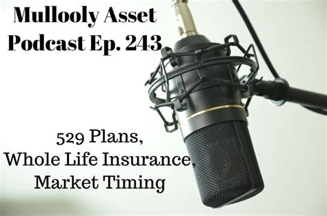 Whole life insurance, or whole of life assurance (in the commonwealth of nations), sometimes called straight life or ordinary life, is a life insurance policy which is guaranteed to remain in force for the insured's entire lifetime, provided required premiums are paid, or to the maturity date. Ep. 243: 529 Plans, Whole Life Insurance, & Market Timing | Mullooly Asset Management