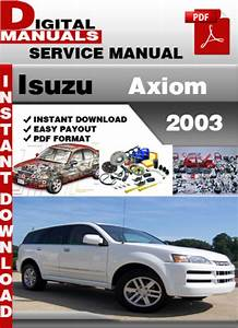 Isuzu Axiom 2003 Factory Service Repair Manual