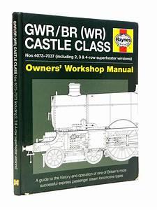 Stella  U0026 Rose U0026 39 S Books   Gwr  Br  Wr  Castle Class Owner U0026 39 S