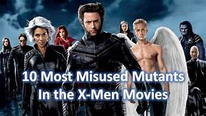 You Tube Film X : 10 most misused characters in the x men movies youtube ~ Medecine-chirurgie-esthetiques.com Avis de Voitures