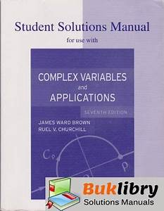 Solutions Manual Of Accompany Complex Variables And