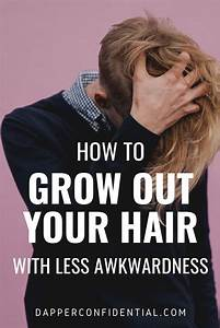 How To Grow Your Hair Out  A Guide For Men