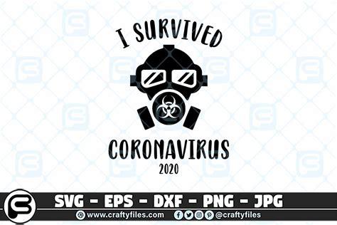 Download 11,980 coronavirus free vectors. I Survived Coronavirus 2020 SVG, Mask SVG | Crafty Files
