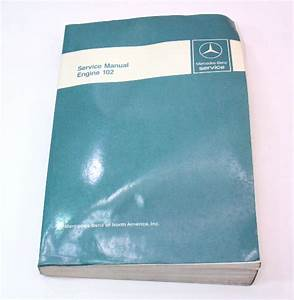 Mercedes Factory Service Manual Book Engine 102 190e