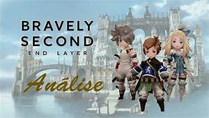 An, U00e1lise, -, Bravely, Second, End, Layer