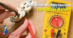 Home Wiring Basics  Why You Should Check Your Voltage