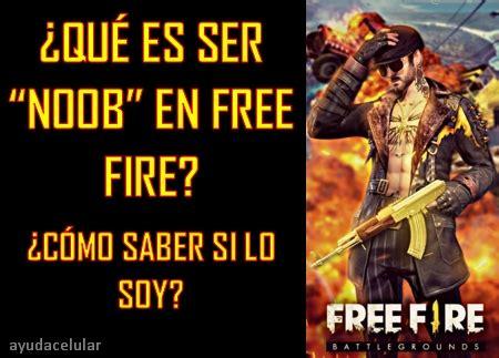 Suscribete activa la campanita1 likes? Qué es ser NOOB en Free Fire?, ¿Cómo sé si lo soy? 🥇 ...