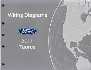 2017 Ford Taurus Wiring Diagram Manual Original