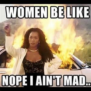Women be like, nope i aint bad funny women meme humor ...