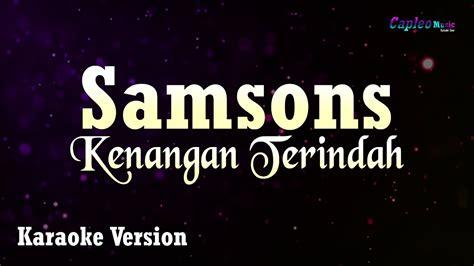 Reff g d bila yang tertulis untukku em d adalah yang terbaik untukmu c bm kan kujadikan kau kenangan am d yang terindah dalam hidupku g d namun takkan mudah bagiku em d meninggalkan jejak hidupku c bm yang t'lah terukir abadi (1) am d em (2) am d g sebagai kenangan yang. Download Instrumen Tinggal Kenangan Terindah Samson Mp3 Mp4 3gp Flv | Download Lagu Mp3 Gratis