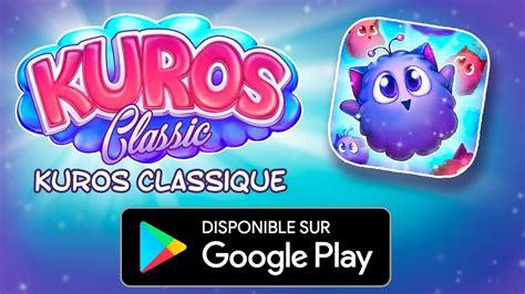 Kuros Classic - Disponible maintenant pour Android sur ...