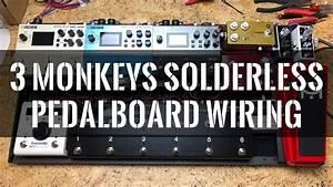 3 Monkeys Solderless Pedalboard Wiring