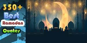 350+ Best Ramad... Ramadan Holy Quotes