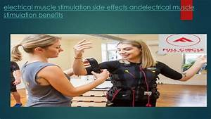Electrical Muscle Stimulation Side Effects Andelectrical Muscle Stimu U2026