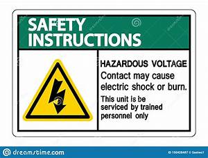 Safety Instructions Hazardous Voltage Contact May Cause