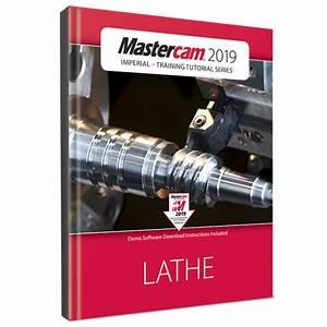 Mastercam 2019 Lathe Training Tutorial  Ebook