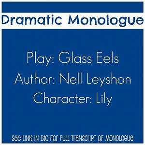 Dramatic Female Monologue From The Play   U0026quot Glass Eels U0026quot   By
